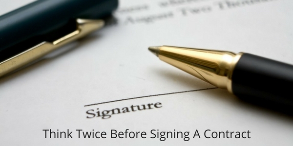 think-twice-before-signing-a-contract-1