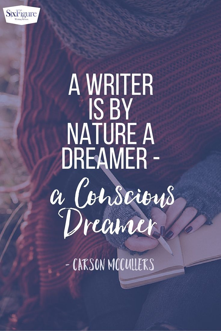 dream to write | writing quotes | writer's blog