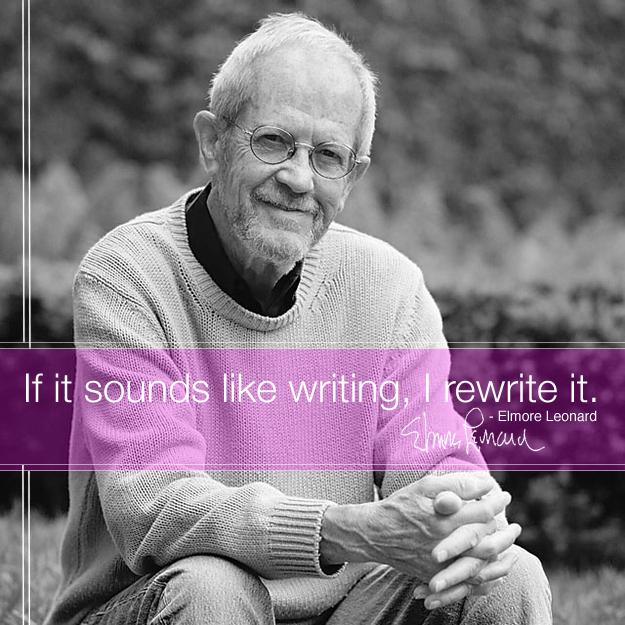 Writing quotes -elmore-leonard