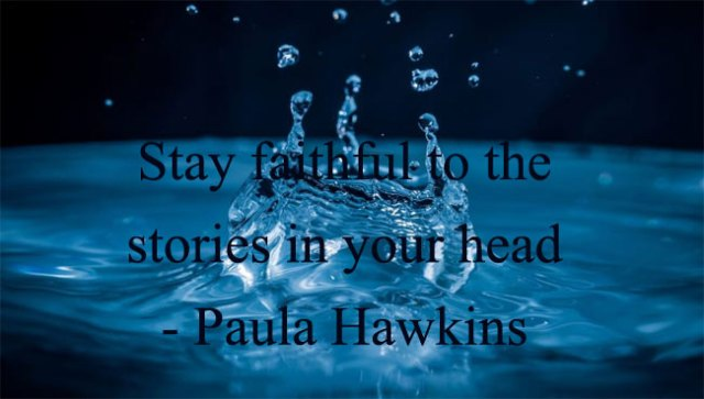 WritingQuotes-PaulaHawkins